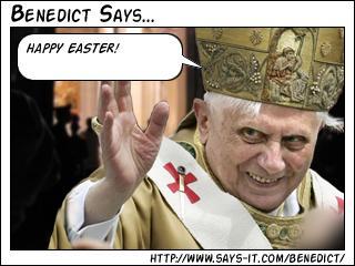 Pope Benedict Says…